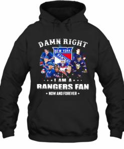 Damn Right I Am A Rangers Fan Now And Forever Stars T-Shirt Unisex Hoodie