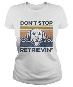 Dont Stop Retrievin Dog Vintage Retro  Classic Ladies