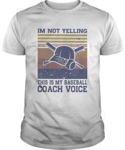 Im Not Yelling This Is My Baseball Coach Voice Vintage Retro Hat  Unisex