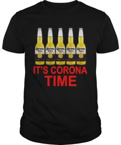 Its Corona Time Corona Extra  Unisex
