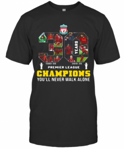 Liverpool Fc 30 Premier League Champions You'Ll Never Walk Alone T-Shirt Classic Men's T-shirt