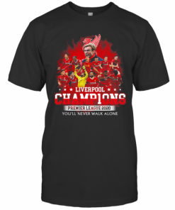 Liverpool Fc Champions Premier League 2020 You'Ll Never Walk Alone T-Shirt Classic Men's T-shirt