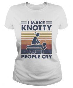 Massage Therapist I Make Knotty People Cry Vintage  Classic Ladies
