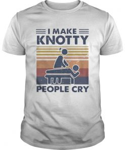 Massage Therapist I Make Knotty People Cry Vintage  Unisex