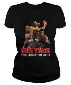 Mike Tyson The Legend Is Back  Classic Ladies
