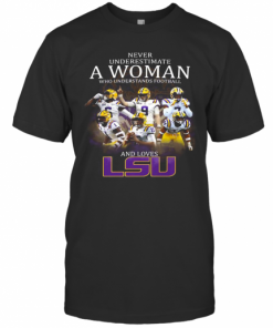 Never Underestimate A Woman Who Understands Football And Loves Lsu Tigers Logo T-Shirt Classic Men's T-shirt
