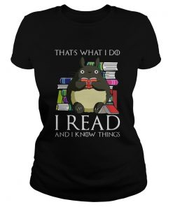 Thats What I Do I Read And I Know Things Book Mouse  Classic Ladies
