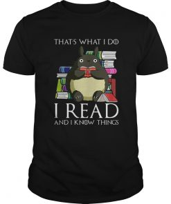 Thats What I Do I Read And I Know Things Book Mouse  Unisex