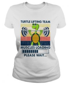 Turtle Lifting Team Muscles Loading Please Wait Vintage  Classic Ladies