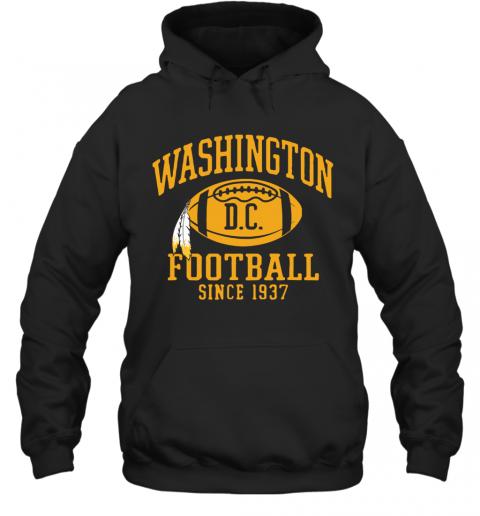 Washington Football DC Since 1937 T-Shirt Unisex Hoodie