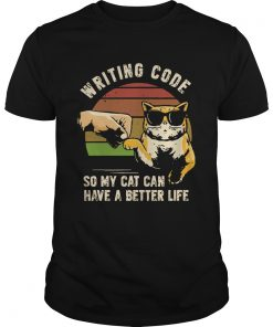 Writing Code So My Cat Can Have A Better Life  Unisex