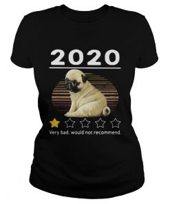 2020 pug very bad would not recommend stars vintage retro  Classic Ladies