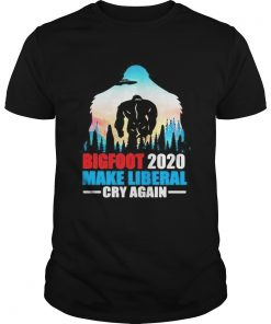 BIGFOOT 2020 MAKE LIBERAL CRY AGAIN ALIEN  Unisex