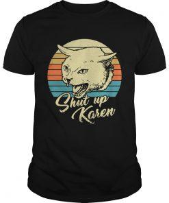 Cat shut up karen vintage  Unisex