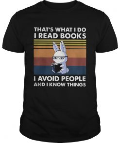 Cute Bunny Thats What I Do I Read Books I Avoid People And I Know Things Vintage  Unisex