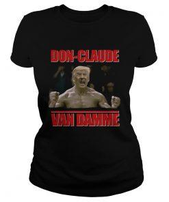 Donald Trump DOnclaude Van Damme  Classic Ladies