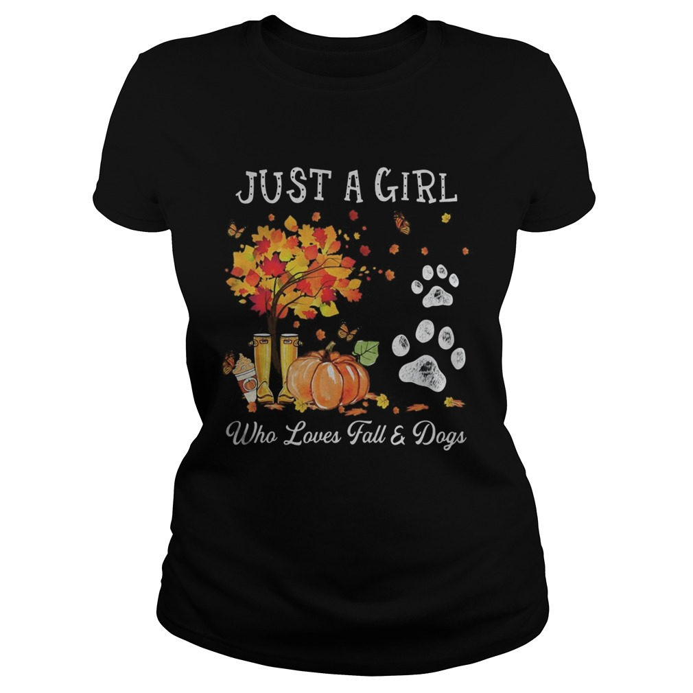 Halloween Just a girl who loves fall and dogs Classic Ladies