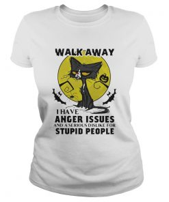 Halloween black cat and pumpkin walk away i have anger issues and a serious dislike for stupid peop Classic Ladies
