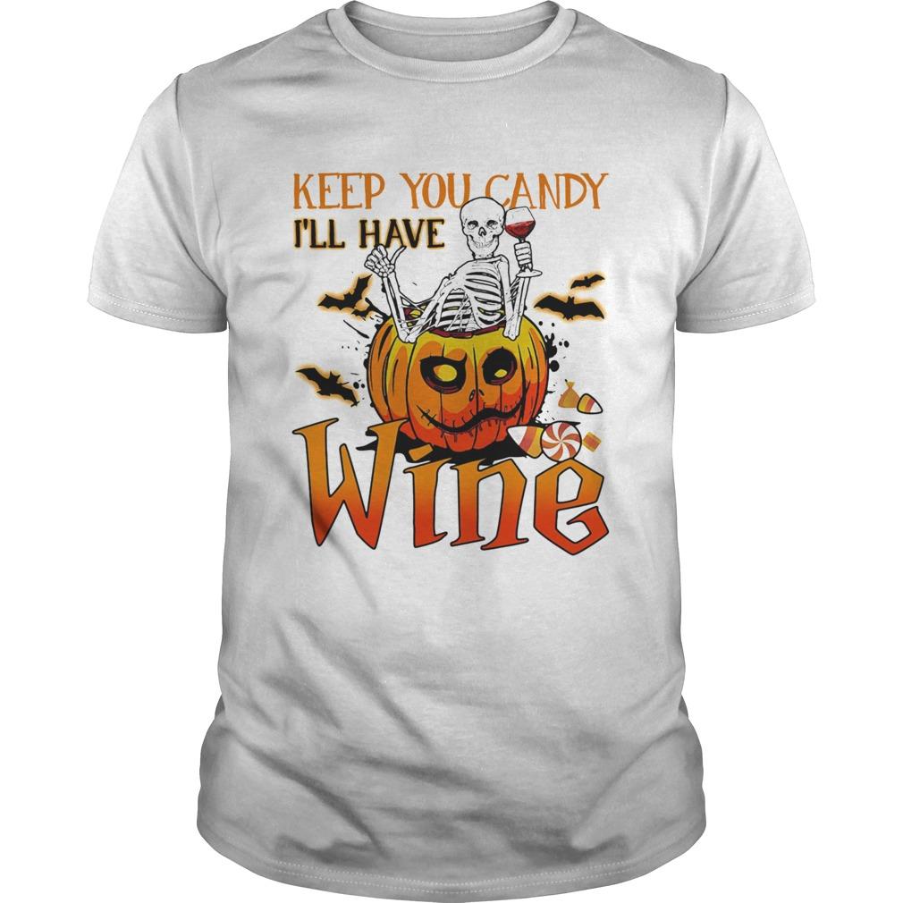 Halloween Skeleton Keep You Candy Ill Have Wine Pumpkin Shirt Masswerks Store