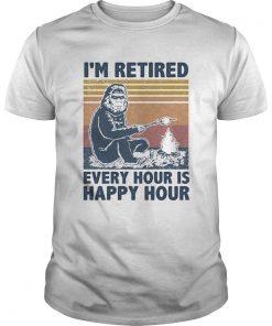 Im Retired Every Hour Is Happy Hour Bigfoot Vintage Retro  Unisex