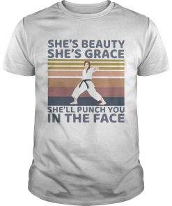Karate Girl Shes Beauty Shes Grace Shell Punch You In The Face Vintage  Unisex