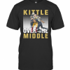 Kittle Over The Middle Football T-Shirt Classic Men's T-shirt