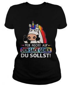LGBT Unicorn Mir Nicht Auf Den Sack Gehen Du Sollst  Classic Ladies