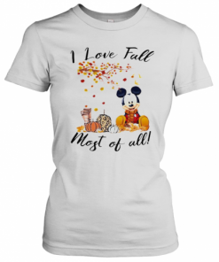 Mickey Mouse I Love Fall Most Of All Leaves Tree T-Shirt Classic Women's T-shirt