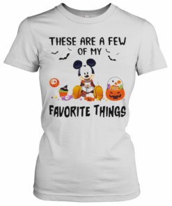 Mickey Mouse These Are A Few Of My Favorite Things Pumpkins T-Shirt Classic Women's T-shirt