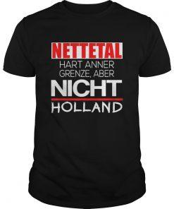 Nettetal hart anner grenze aber nicht holland  Unisex