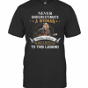 Never Underestimate A Woman Willie Nelson Who Listens To This Legend T-Shirt Classic Men's T-shirt