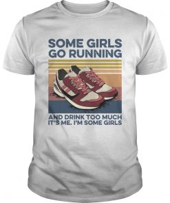 Pro Girls Go Running And Drink Too Much Its Me Im Some Girls Shoe Vintage Retro  Unisex