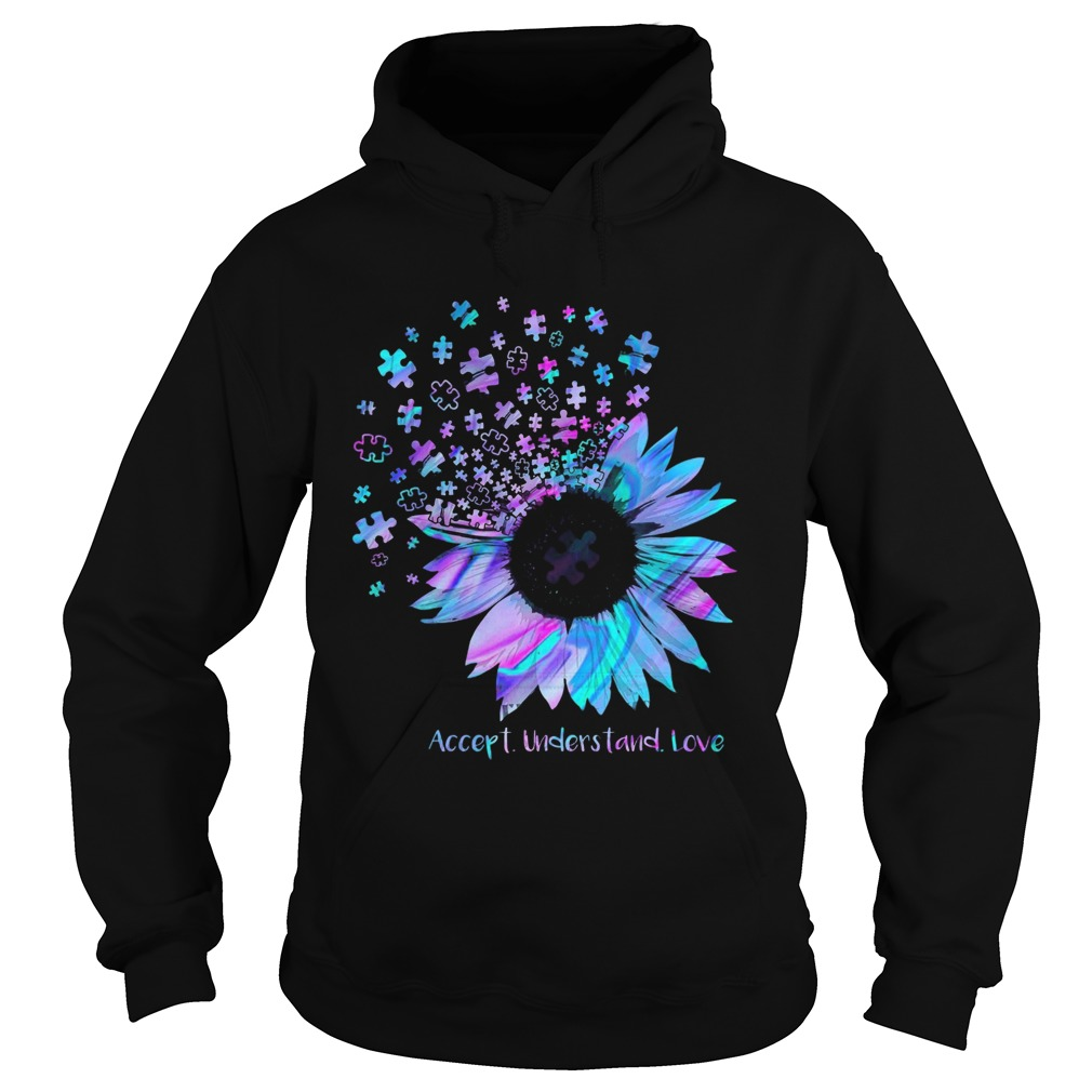Sunflower Accept Understand Love  Hoodie
