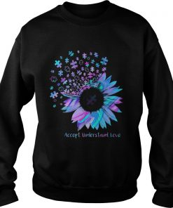 Sunflower Accept Understand Love  Sweatshirt