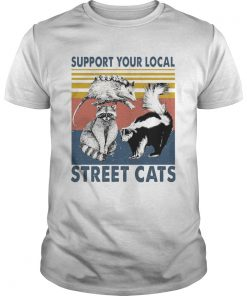 Support Your Local Street Cats  Unisex