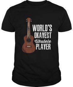 Worlds Okayest Ukulele Player  Unisex