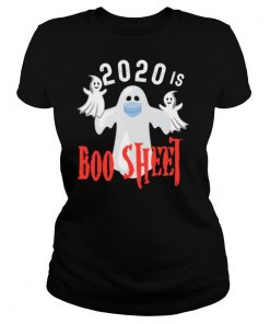 2020 Is Boo Sheet Funny Last Minute Halloween Costume shirt