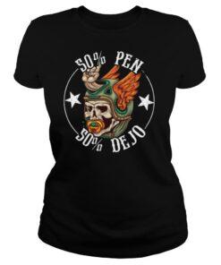 50% Pen 50% Dejo shirt