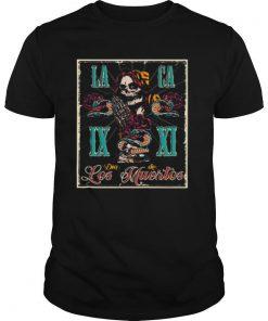 Day Of The Dead Dia De Los Muertos Skull shirt
