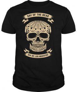 Day Of The Dead Dia De Los Muertos Sugar Skull shirt