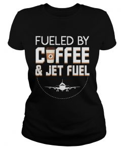 Fueled By Coffee Jet Fuel Cool Pilot  Classic Ladies