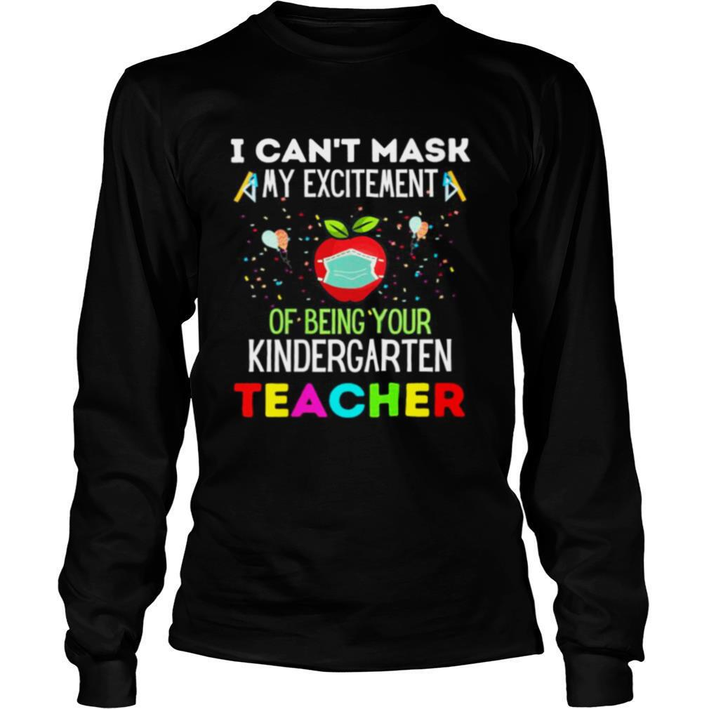 I Can't Mask My Excitement of being your 1st grade Teacher shirt