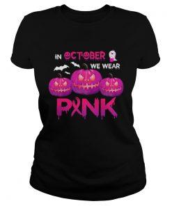 In October We Wear Pink Pumpkin Halloween Womens  Classic Ladies