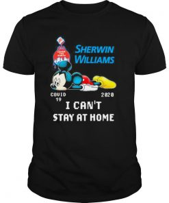 Mickey mouse sherwin williams i can't stay at home covid 19 2020 shirt