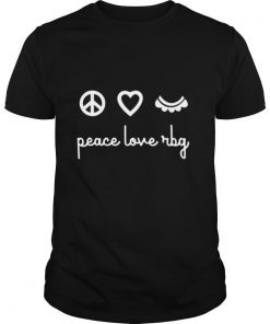 Ruth Bader Ginsburg Peace Love RBG shirt