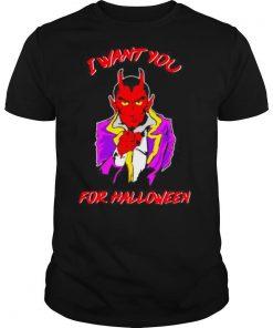 Satan i want you for halloween shirt