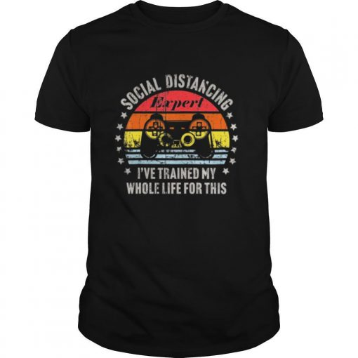 Social Distancing Expert Video Gamer Gaming Vintage shirt
