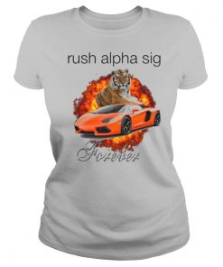 Tigger And Lamborghini Rush Alpha Sig Forever shirt