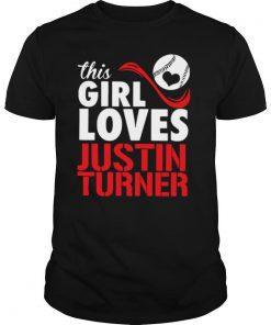 Baseball This Girl Loves Justin Turner shirt