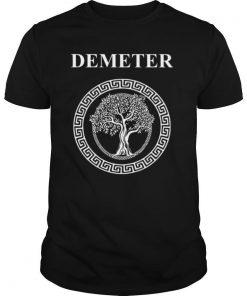Demeter Greek Goddess of Fertility Growth and Life shirt